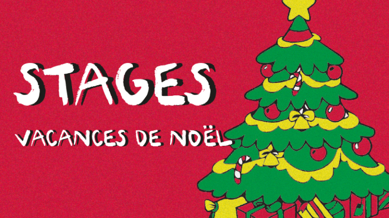 STAGES Vacances de Noël