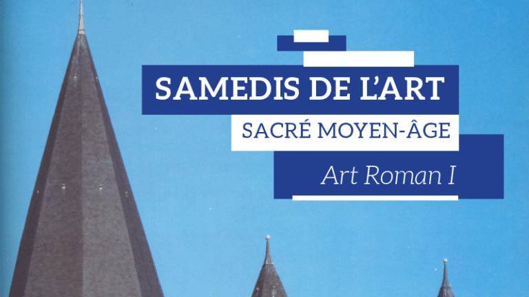 [Conférence] : Samedis de l'art – L'art roman I