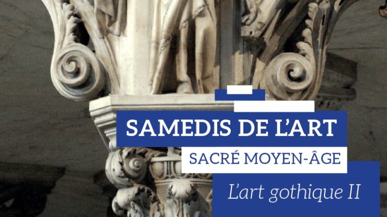 [Conférence] : Samedi de l'art – L'art gothique II