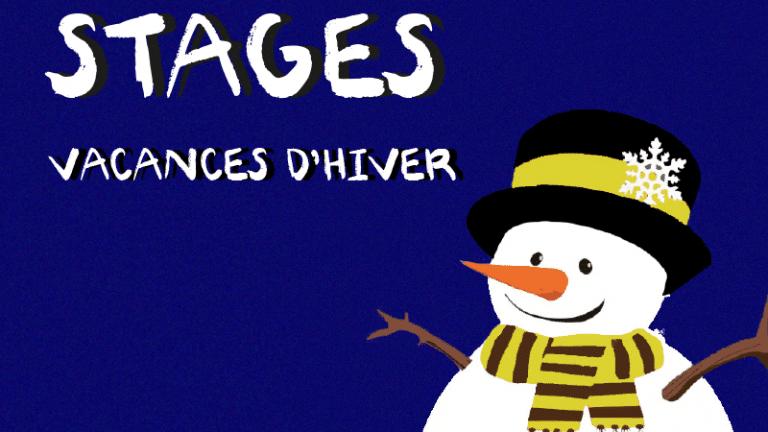 Stages vacances d'hiver 2021