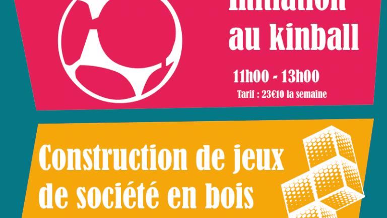 [Stage] : construction de jeux de société en bois et initiation au kinball