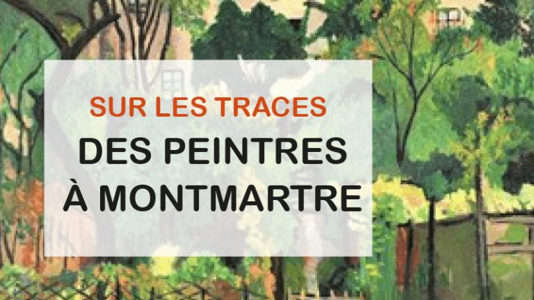 Visite guidée sur les traces des peintres de Montmartre